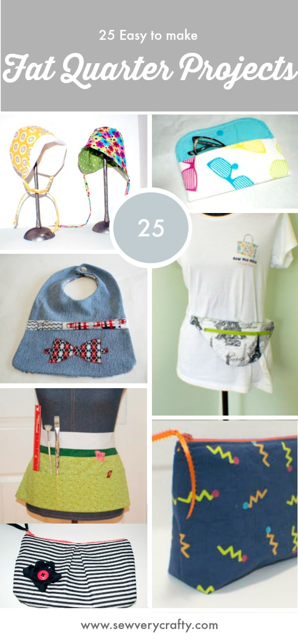25 Easy to Make Fat Quarter Projects