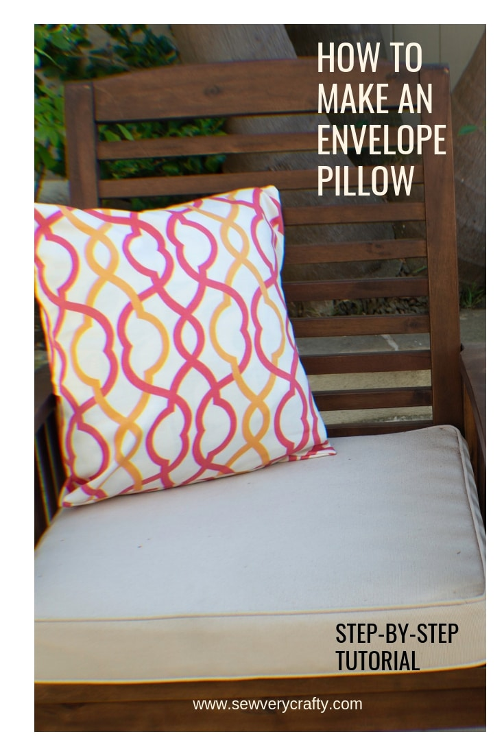 How To Make An Envelope Pillow Sew Very Crafty