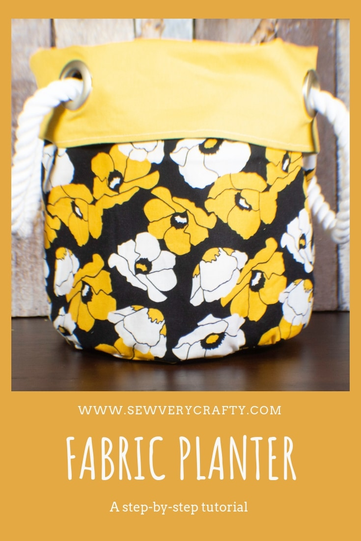 How To Make A Fabric Plant Pot Cover Sew Very Crafty